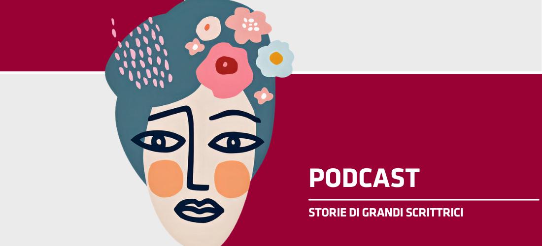 Il podcast – Donne nella letteratura